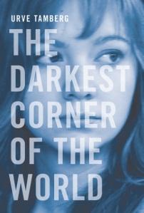 Darkest Corner of the World book cover